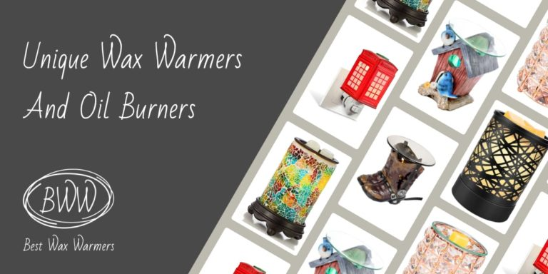 Unique Scented Wax Warmers And Oil Burners